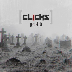 G.O.T.H. by Clicks