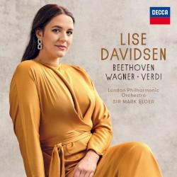 Beethoven / Wagner / Verdi by Beethoven ,   Wagner ,   Verdi ;   Lise Davidsen ,   London Philharmonic Orchestra ,   Sir Mark Elder