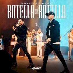 Christian Nodal,Gera MX - Botella tras botella