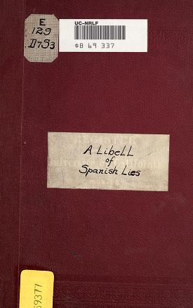 Cover of: A libell of Spanish lies by Savile, Henry Capt.